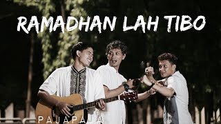 RAMADHAN LAH TIBO - PAJAPAJA (Official Video)