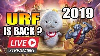 🔴2019 :) URF IS BACK ?