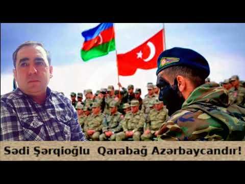 Sədi Şərqioğlu - Qarabağ Azərbaycandır