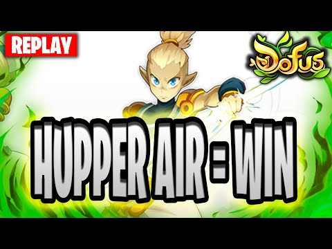 HUPPER AIR = EZ WIN DOFUS ?