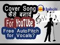 Download How to Record and Auto Pitch Vocals in Audacity: A to Z Tutorial for Making Bollywood Song Cover MP3 song and Music Video