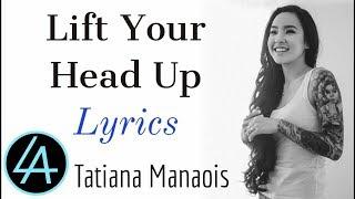 lift-your-head-up---tatiana-manaois