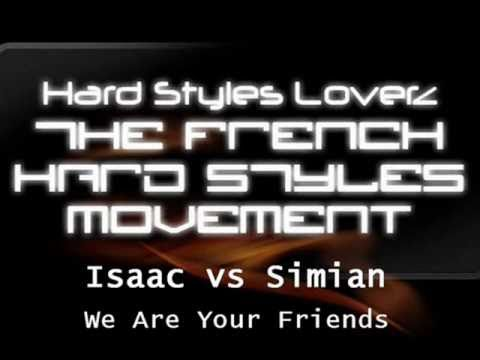 Isaac vs Simian - We Are Your Friends