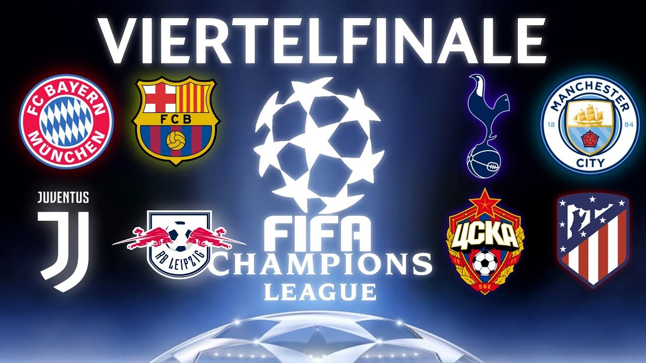 Champions League Viertelfinale Termine