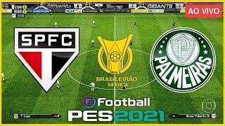 São Paulo x Palmeiras (31/07/2021) Campeonato Brasileiro 2021 - PES 2021
