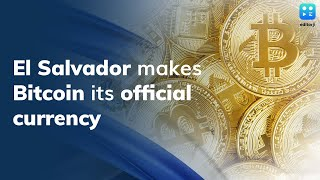 Cryptocurrency Bitcoin becomes a legal tender in El-Salvador