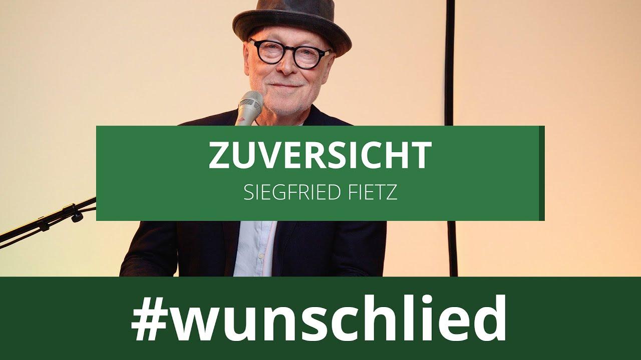 Siegfried Fietz singt 'Zuversicht' #wunschlied