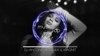 DJ Antonio x Slider & Magnit - Secret