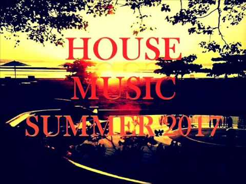 HOUSE MUSIC SUMMER 2017 MIX BY STEFANO DJ STONEANGELS (tracklist)