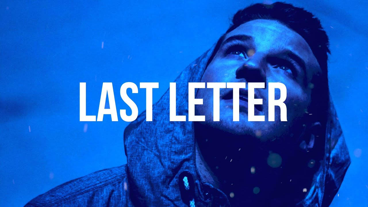 the last letter movie witt lowry type beat last letter 11795 | maxresdefault
