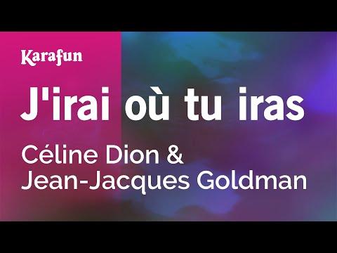 Karaoke J'irai Où Tu Iras - Céline Dion *