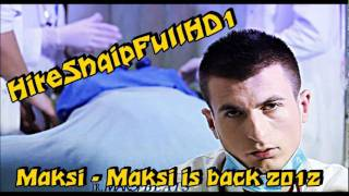 Maksi - Maksi is back (Official MP3 Song) 2012