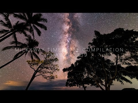 Milky Way Timelapse Compilation // Hawaii 2019