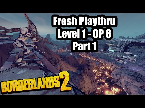 Borderlands 2: Fresh Start ep. 1