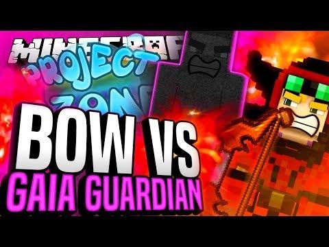 Minecraft - BOW VS GAIA GUARDIAN - Project Ozone #194