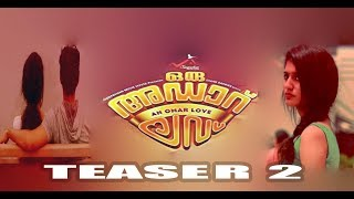 Oru Adaar Love   Official Teaser 2   ft Priya Prakash Varrier Fan made, Roshan Abdul   Shaan Rahman