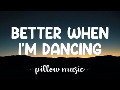 Better When I'm Dancing - Meghan Trainor (Lyrics) 🎵