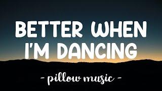 Download lagu Better When I'm Dancing - Meghan Trainor (Lyrics) 🎵