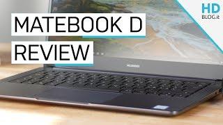 RECENSIONE Huawei Matebook D, BEST BUY di fine 2018?