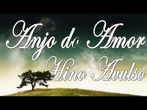Angel of Love - Hymns Avulsos CCB