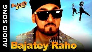 Bajatey Raho (Title Track ft. RDB) | Tusshar Kapoor & Dolly Ahluwalia