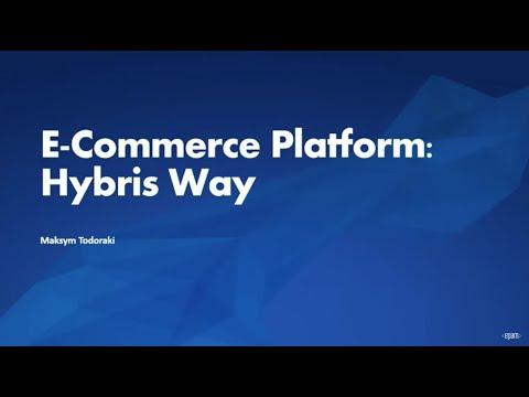 E-Commerce Platform: Hybris Way