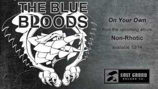 The Blue Bloods - On Your Own
