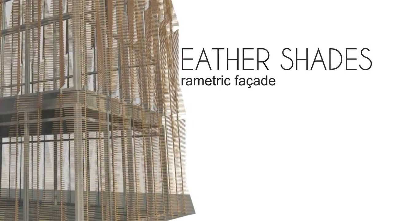 Feather Shade Parametric Facade Youtube
