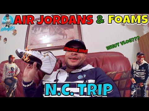 ROCKING AIR JORDANS & FOAMS | TRIP TO N.C.