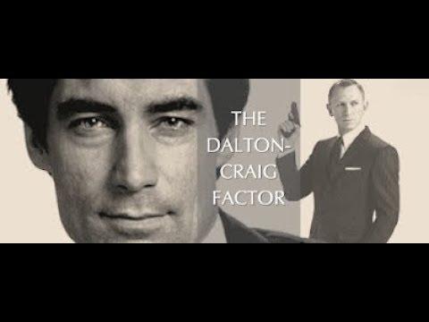 The Timothy Dalton / Daniel Craig Factor