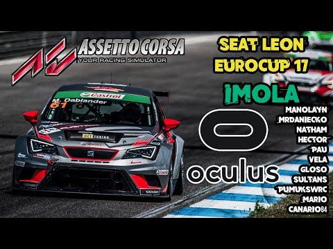 Oculus Rift CV1 || AC || Imola - Seat Leon Eurocup || Avispero RAcing ||