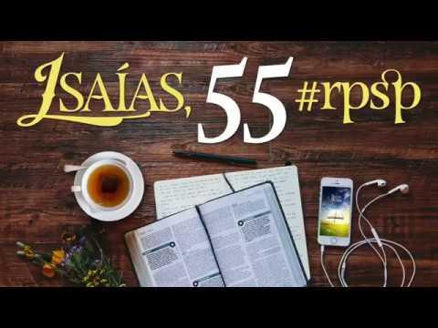 Isaías 55 - Reavivados Por Sua Palavra
