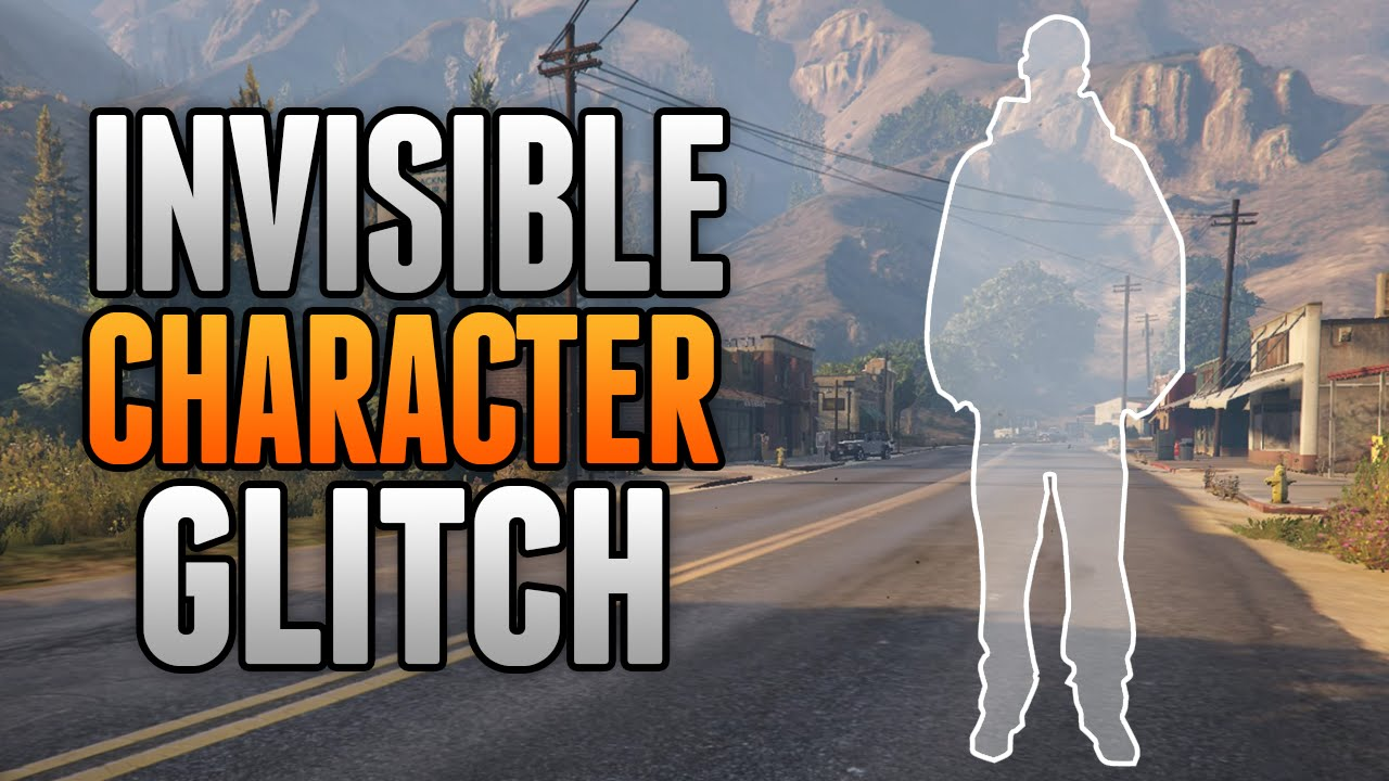 GTA 5 Online - Invisible Character Glitch! (GTA 5 Glitches ...