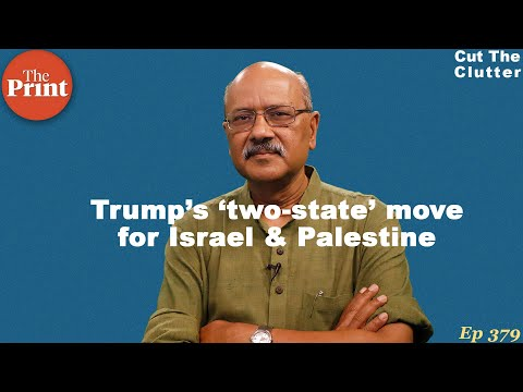 Why Israel-Palestine Is The Most Cluttered Place, \u0026 What's  Donald Trump's Peace Deal | Ep 379