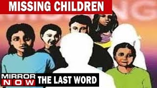 Does the missing children issue needs more national focus? | The Last Word