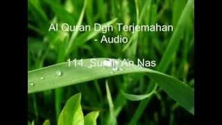 114. Surah An Nas - Terjemahan (Audio)
