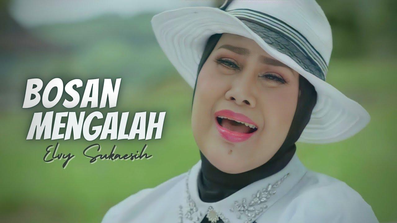 Elvy Sukaesih - Bosan Mengalah (Official Music Video)