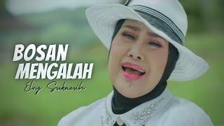 Download lagu Elvy Sukaesih - Bosan Mengalah (Official Music Video)
