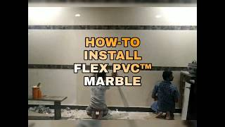 How to Install FLEX PVC™ MARBLE SHEETS on walls