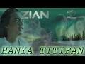 ZIAN SPECTRE - HANYA TITIPAN - Official Music Video