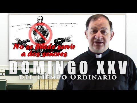 Domingo XXV del tiempo ordinario - Ciclo C - No se puede servir a Dios y al dinero
