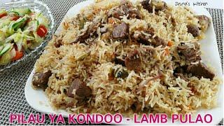 Jinsi ya kupika Pilau la kuchambuka - Lamb Pulao