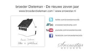 broeder Dieleman - De nieuwe zeven jaar