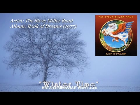 Winter Time - The Steve Miller Band (1977) DCC 24 Karat FLAC Audio 1080p Video ~MetalGuruMessiah~
