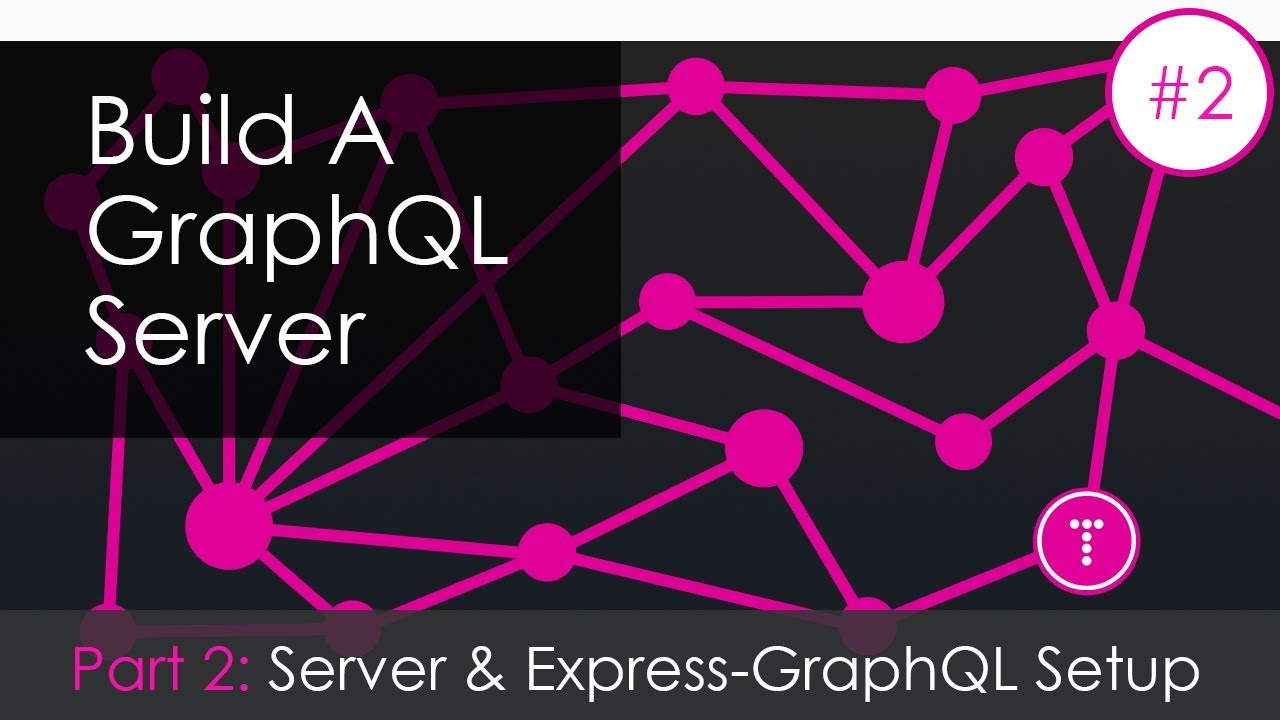 Building a GraphQL Server [Part 2] - Server & Express GraphQL Setup