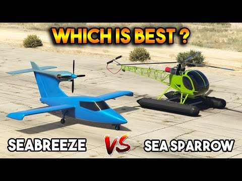 GTA 5 ONLINE : SEA SPARROW VS SEABREEZE (WHICH IS BEST ON WATER?)