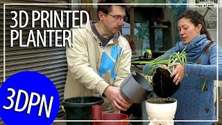 3D Printing a Self Watering Planter and Getting Help from Anne Of All Trades