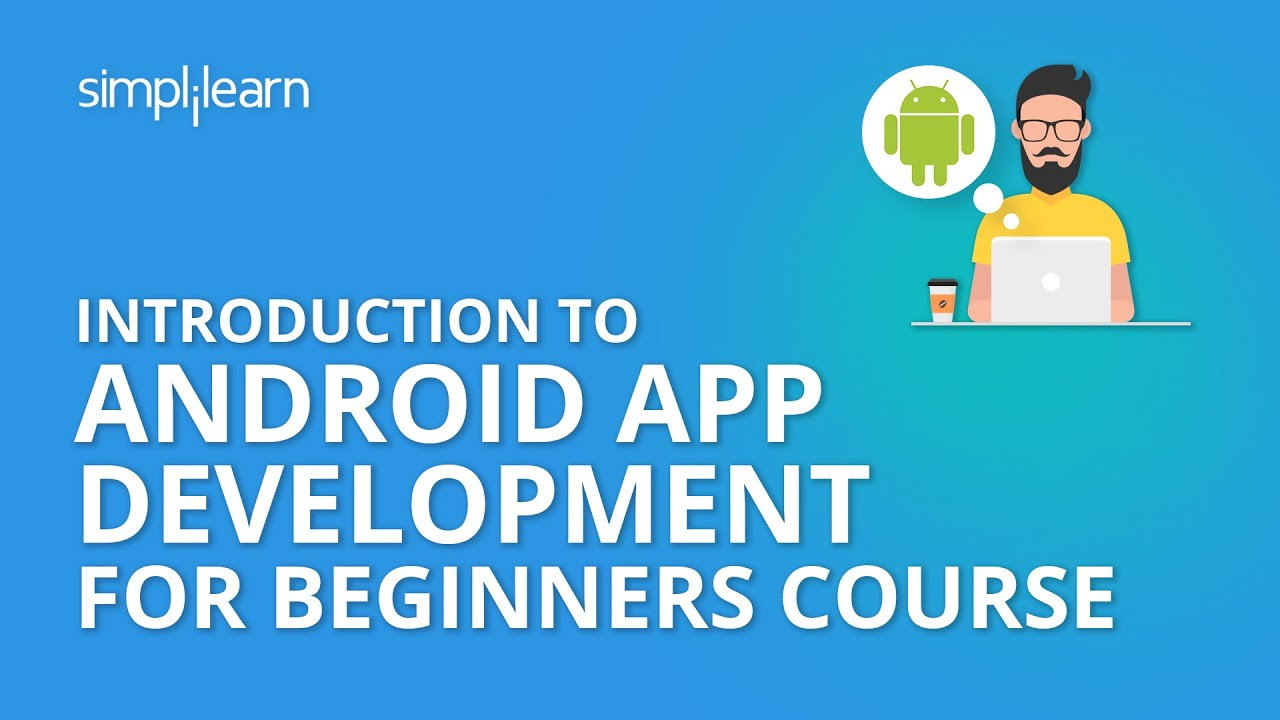 Introduction To Android App Development for Beginners Course