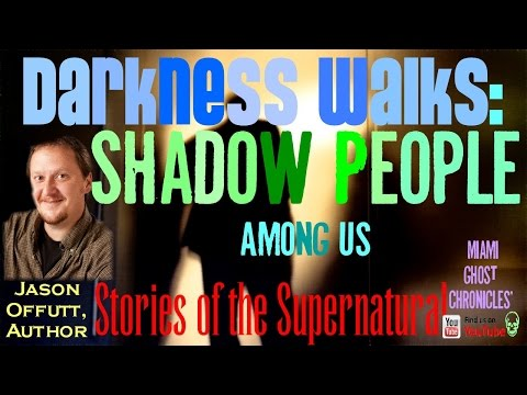 Darkness Walks: Shadow People Among Us | Hat Man & Other Dark Beings | Stories of the Supernatural