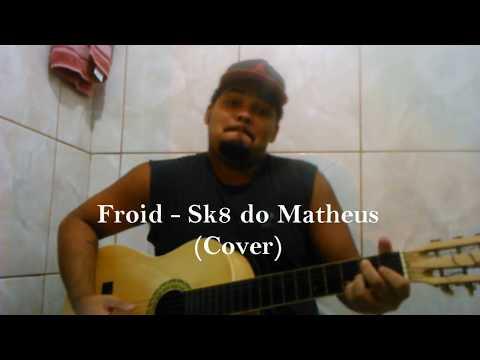 Froid    SK8 do Matheus    Cover    BruunoVianna